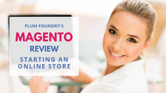 Ecommerce Platforms – Magento Review