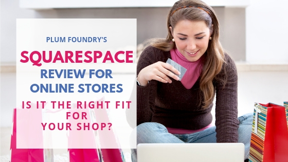 Ecommerce Platforms – Squarespace Review