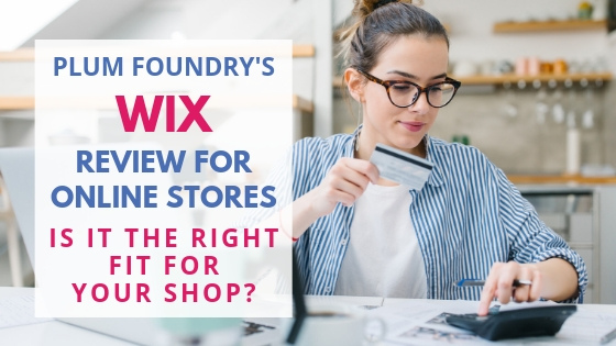 Ecommerce Platforms – Wix Review