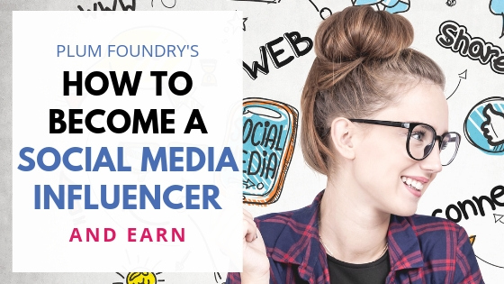 How to Become a Social Media Influencer and How to Earn Money as One