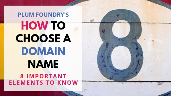How to Choose a Domain Name